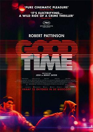 Thời Khắc Tốt Nhất Good Time.Diễn Viên: Benny Safdie,Josh Safdie