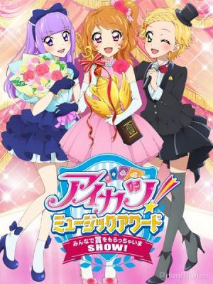 Nhiệt Huyết Thần Tượng Phần 4 Aikatsu Idol Activity Season 4.Diễn Viên: Shino Shimoji,Sumire Morohoshi,Tadokoro Azusa