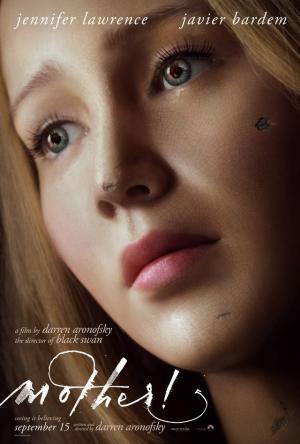 Người Mẹ! Mother!.Diễn Viên: Jennifer Lawrence,Ed Harris,Javier Bardem