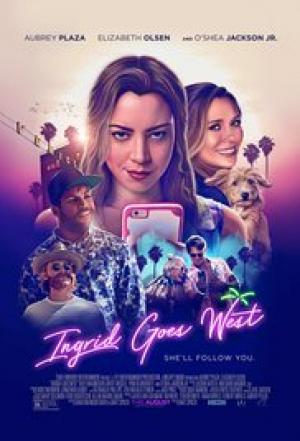Hành Trình Của Ingrid Ingrid Goes West.Diễn Viên: Elizabeth Olsen,Aubrey Plaza,Oshea Jackson Jr