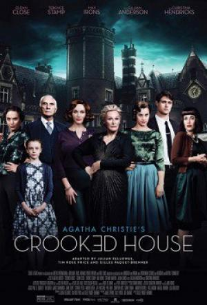 Ngôi Nhà Quái Dị Crooked House.Diễn Viên: Max Irons,Christina Hendricks,Gillian Anderson,Glenn Close,Stefanie Martini