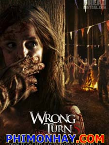 Ngã Rẽ Tử Thần 5 Wrong Turn 5.Diễn Viên: Doug Bradley,Camilla Arfwedson And Simon Ginty