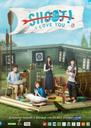 Phát Bắn Uy Lực Project S The Series 4: Shoot I Love You.Diễn Viên: Akkaphan Namart,Kanarot Sukollawat,Auernig Stephany,Tongraya Mick