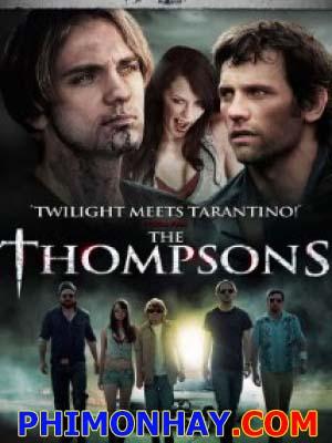 Cuộc Chiến Ma Cà Rồng The Thompsons.Diễn Viên: Mackenzie Firgens,Elizabeth Henstridge And Cory Knauf