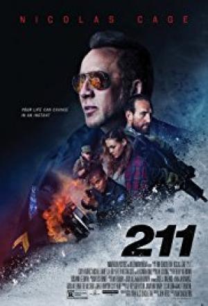Vụ Cướp Đẫm Máu 211.Diễn Viên: Nicolas Cage,Sophie Skelton,Michael Rainey Jr,Dwayne Cameron,Weston Cage