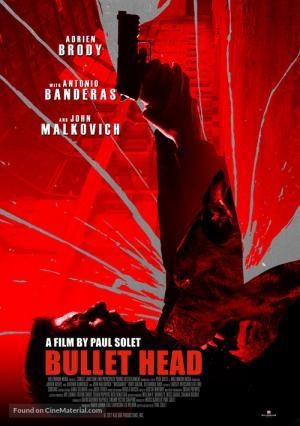Đầu Đạn Bullet Head.Diễn Viên: Antonio Banderas,John Malkovich,Adrien Brody