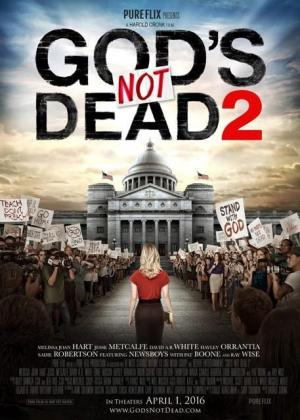 Chúa Không Chết 2 Gods Not Dead 2.Diễn Viên: David Ar White,Jesse Metcalfe,Melissa Joan Hart