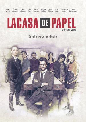 Phi Vụ Triệu Đô La Casa De Papel.Diễn Viên: Úrsula Corberó,Itziar Ituño,Álvaro Morte,Paco Tous,Pedro Alonso