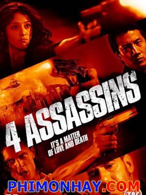 4 Tên Sát Thủ Four Assassins.Diễn Viên: Will Yun Lee,Miguel Ferrer And Mercedes Renard