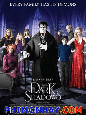 Lời Nguyền Bóng Đêm - Dark Shadows Thuyết Minh (2012)