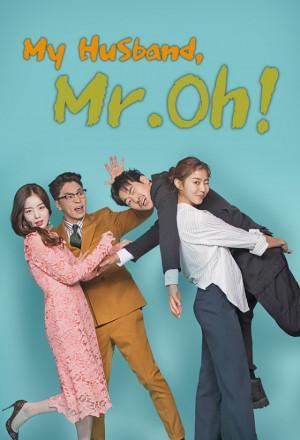 Oh Jak Doo Chồng Tôi My Husband Oh Jak Doo.Diễn Viên: Kim Kang Woo,Uee,Jung Sang,Hoon,Han Sun Hwa