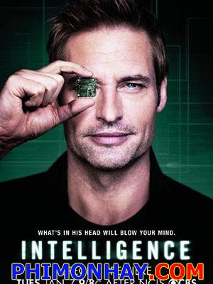 Trí Tuệ Nhân Tạo Phần 1 Intelligence Season 1.Diễn Viên: Josh Holloway,Meghan Ory,Michael Rady