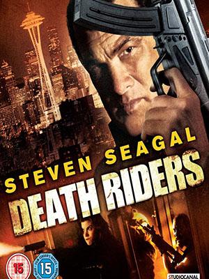 Đối Đầu Với Mafia: Diệt Trừ Băng Đảng True Justice Death Riders: Brotherhood.Diễn Viên: Steven Seagal,Sarah Lind And William Big Sleeps Stewart