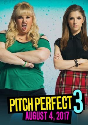 Sự Nổi Dậy Hoàn Hảo 3 Pitch Perfect 3.Diễn Viên: Anna Kendrick,Hailee Steinfeld,Rebel Wilson