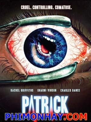 Đánh Thức Tội Ác Patrick.Diễn Viên: Charles Dance,Rachel Griffiths,Sharni Vinson