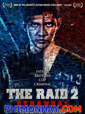 Đột Kích 2: Kẻ Sát Nhân The Raid 2: Berandal.Diễn Viên: Iko Uwais,Julie Estelle,Yayan Ruhian,Donny Alamsyah