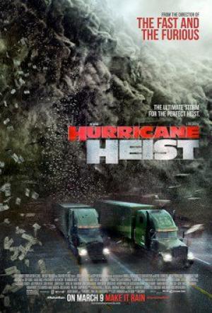 Vụ Cướp Trong Tâm Bão The Hurricane Heist.Diễn Viên: Ryan Kwanten,Maggie Grace,Toby Kebbell,Ralph Ineson,Ben Cross,Melissa Bolona