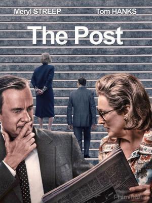 Bí Mật Lầu Năm Góc The Post.Diễn Viên: Meryl Streep,Tom Hanks,Sarah Paulson,Tracy Letts,Bob Odenkirk