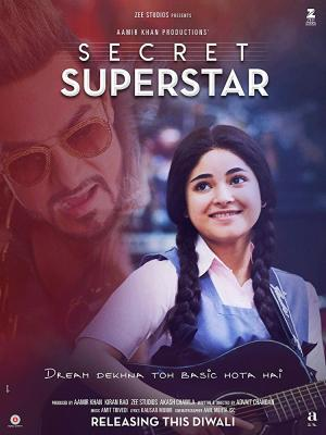 Siêu Sao Bí Mật Secret Superstar.Diễn Viên: Zaira Wasim,Meher Vij,Raj Arjun