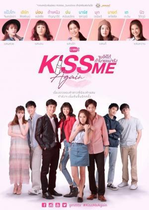 Nụ Hôn Ngọt Ngào 2 Kiss Me Again.Diễn Viên: Fon Sananthachat Thanapatpisal,Jintanutda Lummakanon
