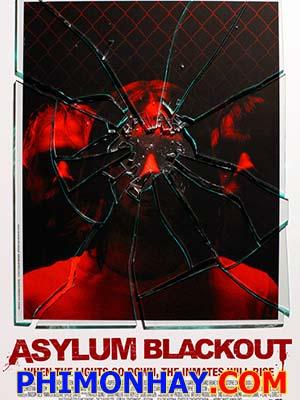 Ngục Tù Nổi Loạn Asylum Blackout.Diễn Viên: Rupert Evans,Anna Skellern And Dave Legeno