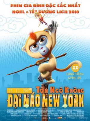 Tôn Ngộ Không Đại Náo New York Monkey King Reloaded.Diễn Viên: Phùng Thiệu Phong,Quách Phú Thành,Tiểu Thẩm Dương,La Trọng Khiêm