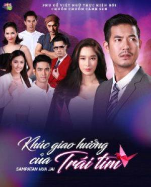 Khúc Giao Hưởng Của Trái Tim - Sampatan Hua Jai Việt Sub (2018)