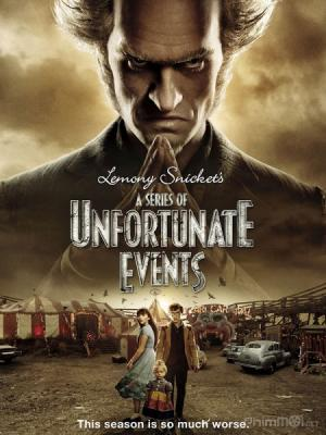 Bộ Ba Kỳ Dị Phần 2 A Series Of Unfortunate Events Season 2.Diễn Viên: Neil Patrick Harris,Patrick Warburton Lemony Snicket