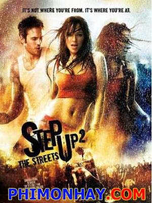 Vũ Điệu Đường Phố 2 Step Up 2 The Streets.Diễn Viên: Sofia Boutella,Tom Conti And George Sampson,See Full Cast And Crew