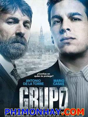Lưc Lượng Chống Ma Túy Unit 7: Grupo 7.Diễn Viên: Antonio De La Torre,Mario Casas And Joaquín Núñez,See Full Cast And Crew