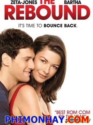 Yêu Lần Nữa The Rebound.Diễn Viên: Catherine Zeta Jones,Justin Bartha,Andrew Cherry