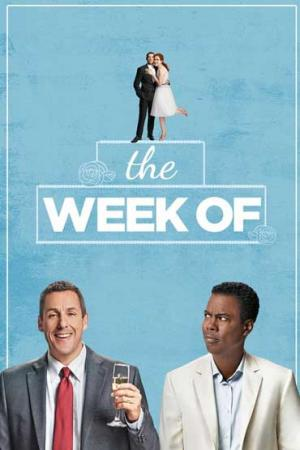 Tuần Đám Cưới The Week Of.Diễn Viên: Adam Sandler,Chris Rock Kirby Cordice