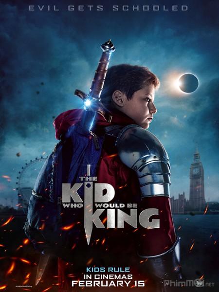 Cậu Bé Và Sứ Mệnh Thiên Tử - The Kid Who Would Be King