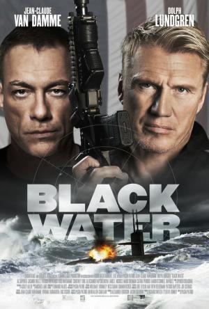 Mật Vụ Ngầm Black Water.Diễn Viên: Jean,Claude Van Damme,Dolph Lundgren,Jasmine Waltz