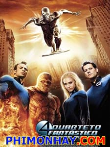 Bộ Tứ Siêu Đẳng 2 Fantastic Four 2.Diễn Viên: Ioan Gruffudd,Jessica Alba,Chris Evans,Michael Chiklis,Julian Mcmahon
