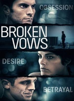 Lời Thề Tội Lỗi - Broken Vow Việt Sub (2014)