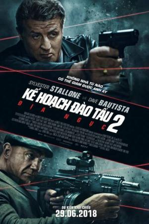 Kế Hoạch Đào Tẩu 2: Địa Ngục Escape Plan 2: Hades.Diễn Viên: Sylvester Stallone,Dave Bautista,Baylee Curran