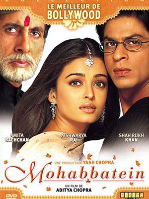 Những Câu Chuyện Tình Mohabbatein.Diễn Viên: Amitabh Bachchan,Shah Rukh Khan,Uday Chopra,Jugal Hansraj,Jimmy Shergill,Shamita Shetty