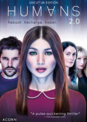 Loài Người Nhân Tạo Phần 3 Humans Season 3.Diễn Viên: Gemma Chan,Lucy Carless,Ivanno Jeremiah