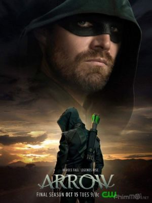Mũi Tên Xanh Phần 8 Arrow Season 8.Diễn Viên: Stephen Amell,David Ramsey,Willa Holland,Paul Blackthorne