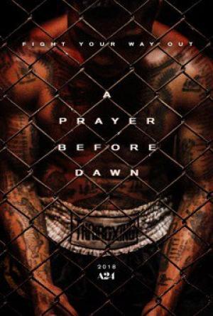 Lời Cầu Nguyện Trước Bình Minh A Prayer Before Dawn.Diễn Viên: Joe Cole,Vithaya Pansringarm,Panya Yimmumphai