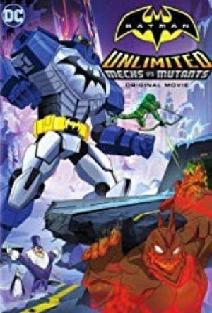 Người Dơi: Trận Chiến Những Kẻ Khổng Lồ Batman Unlimited: Mechs Vs Mutants.Diễn Viên: Oded Fehr,Roger Craig Smith,Lucien Dodge