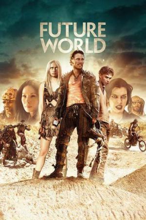 Thế Giới Tương Lai Future World.Diễn Viên: James Franco,Suki Waterhouse,Jeffrey Wahlberg