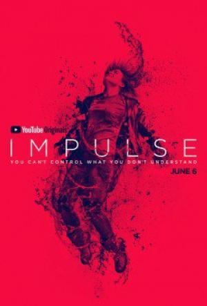 Dịch Chuyển Tức Thời Phần 1 Impulse Season 1.Diễn Viên: Craig Arnold,Enuka Okuma,Maddie Hasson