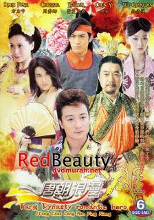 Anh Hùng Lãng Tử Tang Dynasty Romantic Hero
