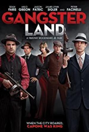 Vùng Đất Tội Phạm Gangster Land.Diễn Viên: Jason Patric,Sean Faris,Milo Gibson