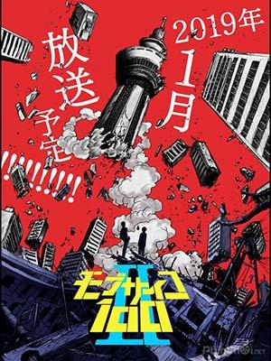 Cậu Bé Siêu Năng Lực Phần 2 Mob Psycho 100 2Nd Season.Diễn Viên: Mob Psycho Hyaku,Mob Psycho One Hundred