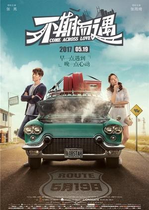 Không Hẹn Mà Gặp - Come Across Love Thuyết Minh (2017)
