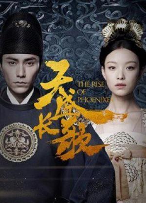 Thiên Thịnh Trường Ca - Hoàng Quyền - The Rise Of Phoenixes