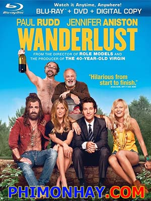 Du Ngoạn Wanderlust.Diễn Viên: Jennifer Aniston,Paul Rudd And Malin Akerman